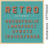 retro type font vintage... | Shutterstock .eps vector #197704265