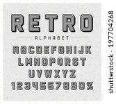 retro type font vintage... | Shutterstock .eps vector #197704268