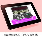 income tax calculator tablet... | Shutterstock . vector #197742545