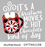 it's a christmas movies and hot ...   Shutterstock .eps vector #1977441158