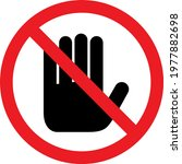 do not touch sign. it may cause ... | Shutterstock .eps vector #1977882698