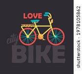 love city bike lettering in...   Shutterstock .eps vector #1978105862