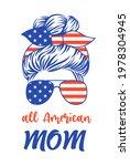 patriotic mom with messy bun ... | Shutterstock .eps vector #1978304945