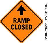 ramp closed sign. black on... | Shutterstock .eps vector #1978348082