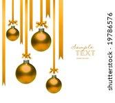 gold christmas balls hanging... | Shutterstock . vector #19786576