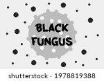 black fungus disease vector... | Shutterstock .eps vector #1978819388