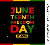 Juneteenth Day  Celebration...