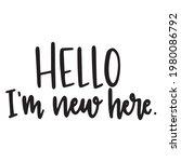 hello i'm new here background... | Shutterstock .eps vector #1980086792