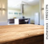 wooden dirty table and kitchen  | Shutterstock . vector #198021596