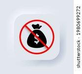 prohibition for money. money...