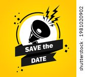 megaphone with save the date... | Shutterstock .eps vector #1981020902