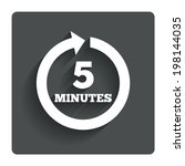 every 5 minutes sign icon. full ... | Shutterstock .eps vector #198144035
