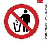 do not litter sign. red crossed ...   Shutterstock .eps vector #1982031038