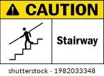 caution stairway sign. stair... | Shutterstock .eps vector #1982033348