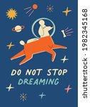 do not stopdreaming... | Shutterstock .eps vector #1982345168