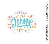 hello june handwritten text... | Shutterstock .eps vector #1982549642