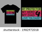 my protector my hero my dad... | Shutterstock .eps vector #1982972018