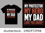 my protector my hero my dad... | Shutterstock .eps vector #1982972948