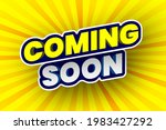 coming soon banner on yellow... | Shutterstock .eps vector #1983427292