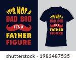 it's not a dad bod it's a... | Shutterstock .eps vector #1983487535