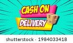 cash on delivery on pop art... | Shutterstock .eps vector #1984033418