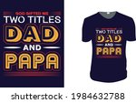 god gifted me two titles dad... | Shutterstock .eps vector #1984632788