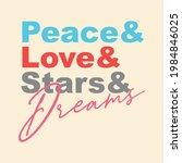 peace love stars drems ... | Shutterstock .eps vector #1984846025