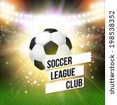 abstract soccer football poster.... | Shutterstock .eps vector #198538352