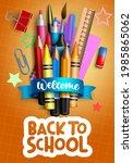 back to school vector poster... | Shutterstock .eps vector #1985865062