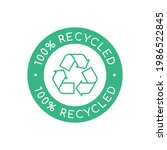 green 100  recycled sign  stamp ... | Shutterstock .eps vector #1986522845