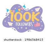 100k followers social media... | Shutterstock .eps vector #1986568415