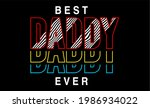 best dad ever quote typography... | Shutterstock .eps vector #1986934022