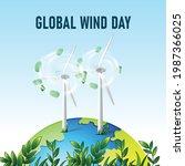global wind day. earth globe... | Shutterstock .eps vector #1987366025