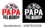 el mejor papa del mundo... | Shutterstock .eps vector #1987552538