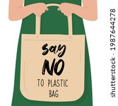 say no to plastic  choose eco... | Shutterstock .eps vector #1987644278