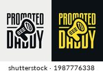 promoted to daddy lettering ... | Shutterstock .eps vector #1987776338