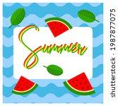 summer watermelon red  fresh...   Shutterstock .eps vector #1987877075