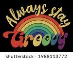 70s retro stay groovy slogan... | Shutterstock .eps vector #1988113772