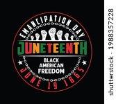emancipation day juneteenth... | Shutterstock .eps vector #1988357228