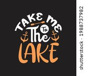 take me to the lake   summer...   Shutterstock .eps vector #1988737982