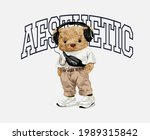 aesthetic slogan with bear doll ... | Shutterstock .eps vector #1989315842