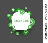 bitcoin cash cryptocurrency.... | Shutterstock .eps vector #1989731555