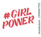 girl power handwritten red...   Shutterstock .eps vector #1990047755