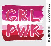 girl power handwritten...   Shutterstock .eps vector #1990049102