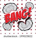 bang  wording in comic speech... | Shutterstock .eps vector #199025822