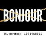 decorative bonjour hello slogan ... | Shutterstock .eps vector #1991468912