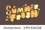 summer fresh phrase on a dark...   Shutterstock .eps vector #1991536238