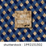 happy fathers day card  gold... | Shutterstock . vector #1992151502