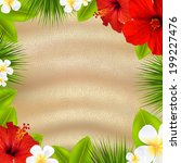 tropical poster with flowers ... | Shutterstock .eps vector #199227476