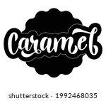 caramel hand drawn lettering...   Shutterstock .eps vector #1992468035